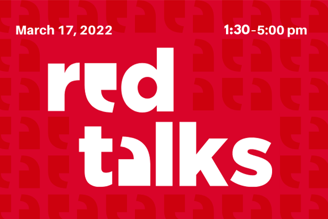 RED Talks - Research Engagement Day - Wednesday, February 22 - faculty and graduate students exchange research and knowledge with the UB community