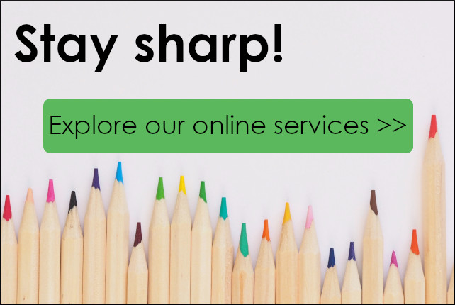 Stay sharp! Explore our online services >>